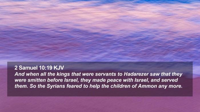 2 Samuel 10:19 KJV Desktop Wallpaper - And when all the kings that were servants to - Desktop Bible Verse Wallpaper
