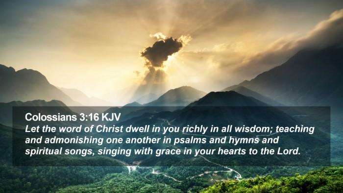 Colossians 3:16 KJV Desktop Wallpaper - Let the word of Christ dwell in you richly in all - Desktop Bible Verse Wallpaper