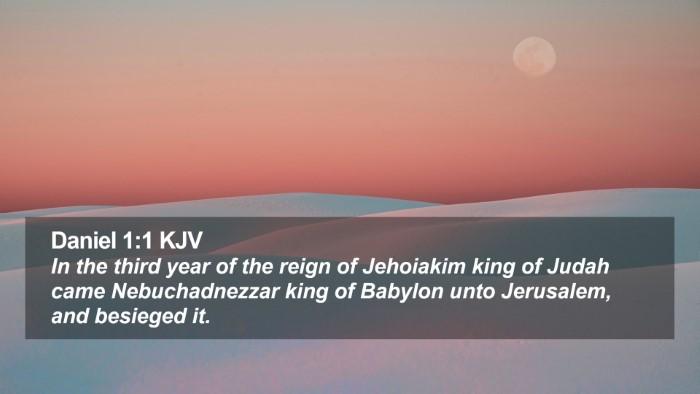 Daniel 1:1 KJV Desktop Wallpaper - In the third year of the reign of Jehoiakim king - Desktop Bible Verse Wallpaper