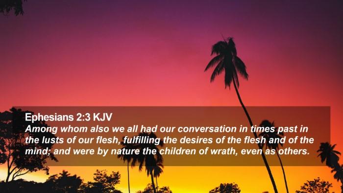 Ephesians 2:3 KJV Desktop Wallpaper - Among whom also we all had our conversation in - Desktop Bible Verse Wallpaper