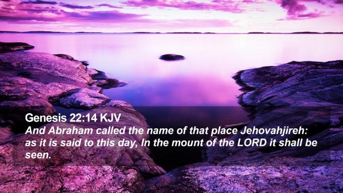 Genesis 22:14 KJV Desktop Wallpaper - And Abraham called the name of that place - Desktop Bible Verse Wallpaper