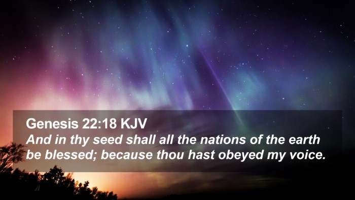 Genesis 22:18 KJV Desktop Wallpaper - And in thy seed shall all the nations of the - Desktop Bible Verse Wallpaper