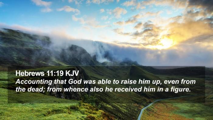 Hebrews 11:19 KJV Desktop Wallpaper - Accounting that God was able to raise him up, - Desktop Bible Verse Wallpaper