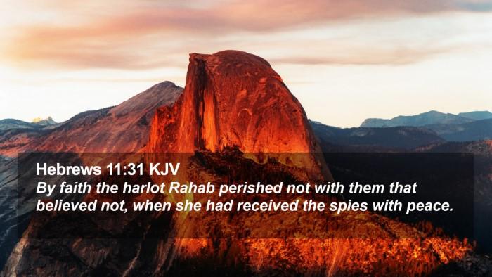 Hebrews 11:31 KJV Desktop Wallpaper - By faith the harlot Rahab perished not with them - Desktop Bible Verse Wallpaper