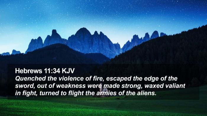 Hebrews 11:34 KJV Desktop Wallpaper - Quenched the violence of fire, escaped the edge - Desktop Bible Verse Wallpaper