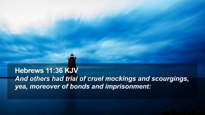 Hebrews 11:36 KJV Desktop Wallpaper - And others had trial of cruel mockings and - Desktop Bible Verse Wallpaper