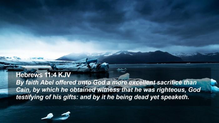 Hebrews 11:4 KJV Desktop Wallpaper - By faith Abel offered unto God a more excellent - Desktop Bible Verse Wallpaper