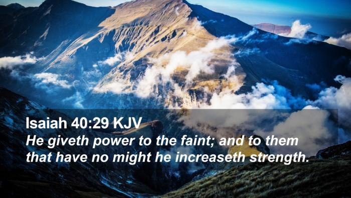 Isaiah 40:29 KJV Desktop Wallpaper - He giveth power to the faint; and to them that - Desktop Bible Verse Wallpaper