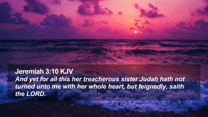 Jeremiah 3:10 KJV Desktop Wallpaper - And yet for all this her treacherous sister Judah - Desktop Bible Verse Wallpaper