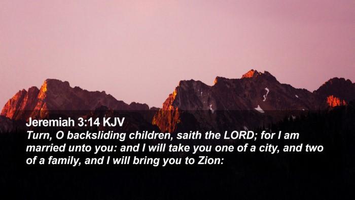 Jeremiah 3:14 KJV Desktop Wallpaper - Turn, O backsliding children, saith the LORD; for - Desktop Bible Verse Wallpaper