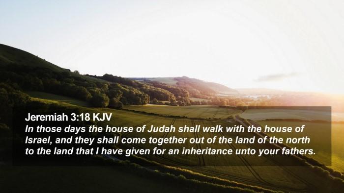 Jeremiah 3:18 KJV Desktop Wallpaper - In those days the house of Judah shall walk with - Desktop Bible Verse Wallpaper