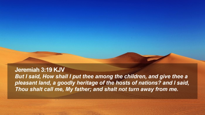 Jeremiah 3:19 KJV Desktop Wallpaper - But I said, How shall I put thee among the - Desktop Bible Verse Wallpaper