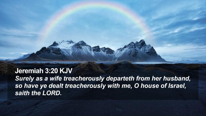 Jeremiah 3:20 KJV Desktop Wallpaper - Surely as a wife treacherously departeth from her - Desktop Bible Verse Wallpaper