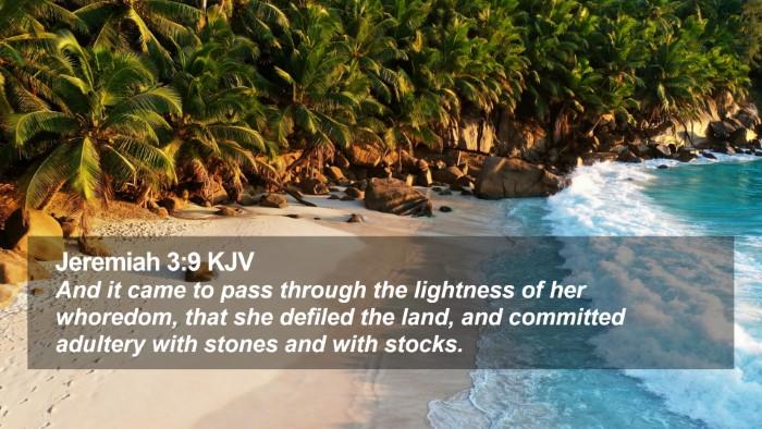 Jeremiah 3:9 KJV Desktop Wallpaper - And it came to pass through the lightness of her - Desktop Bible Verse Wallpaper