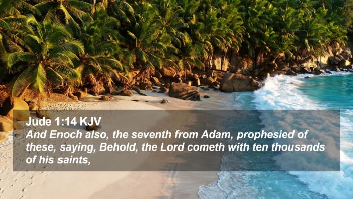 Jude 1:14 KJV Desktop Wallpaper - And Enoch also, the seventh from Adam, prophesied - Desktop Bible Verse Wallpaper