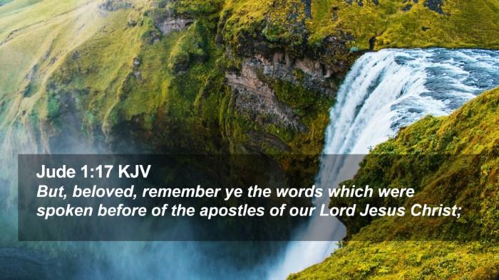 Jude 1:17 KJV Desktop Wallpaper - But, beloved, remember ye the words which were - Desktop Bible Verse Wallpaper