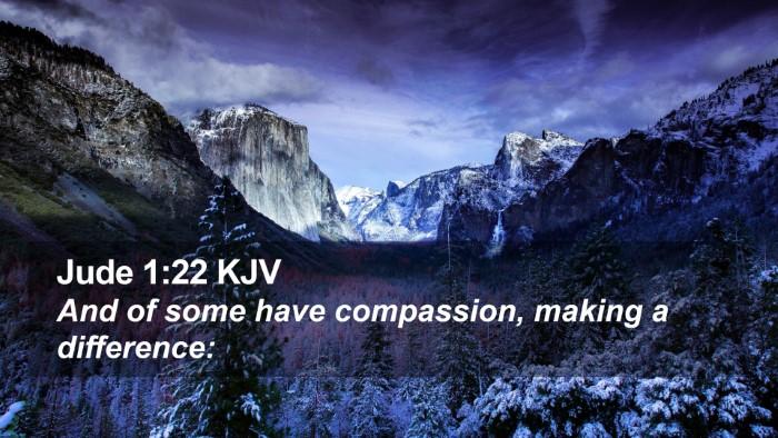 Jude 1:22 KJV Desktop Wallpaper - And of some have compassion, making a - Desktop Bible Verse Wallpaper