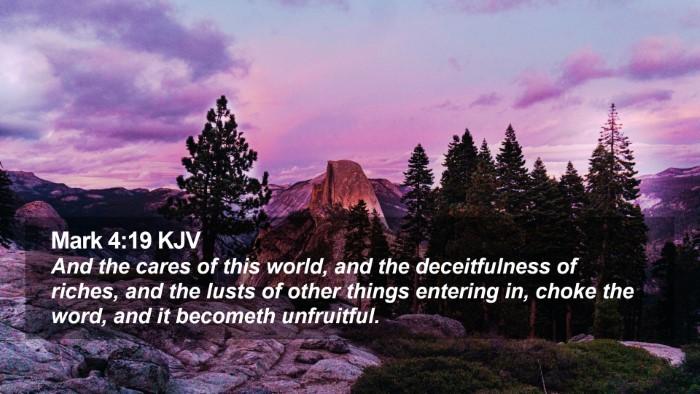 Mark 4:19 KJV Desktop Wallpaper - And the cares of this world, and the - Desktop Bible Verse Wallpaper