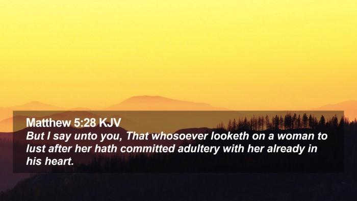 Matthew 5:28 KJV Desktop Wallpaper - But I say unto you, That whosoever looketh on a - Desktop Bible Verse Wallpaper