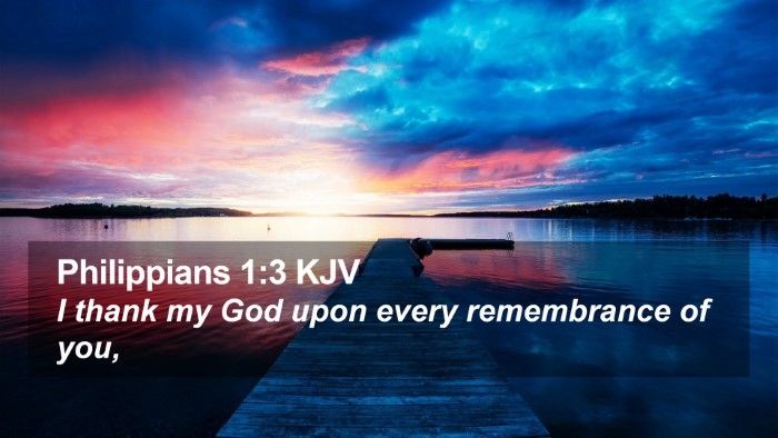Philippians 1:3 KJV Desktop Wallpaper - I thank my God upon every remembrance of - Desktop Bible Verse Wallpaper