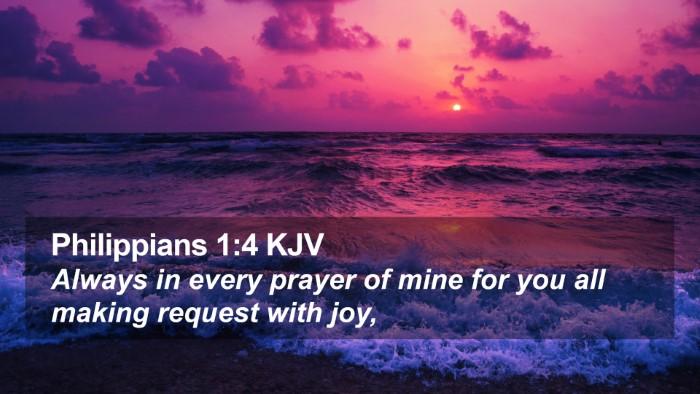 Philippians 1:4 KJV Desktop Wallpaper - Always in every prayer of mine for you all making - Desktop Bible Verse Wallpaper