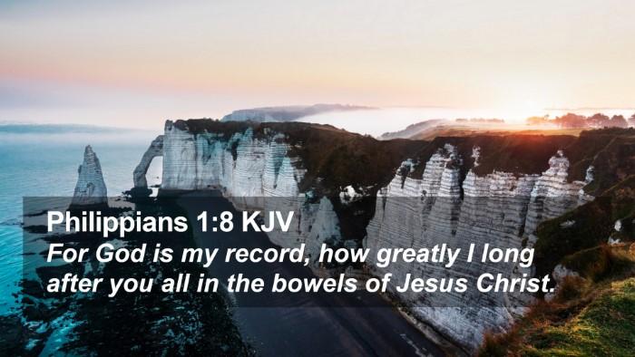 Philippians 1:8 KJV Desktop Wallpaper - For God is my record, how greatly I long after - Desktop Bible Verse Wallpaper
