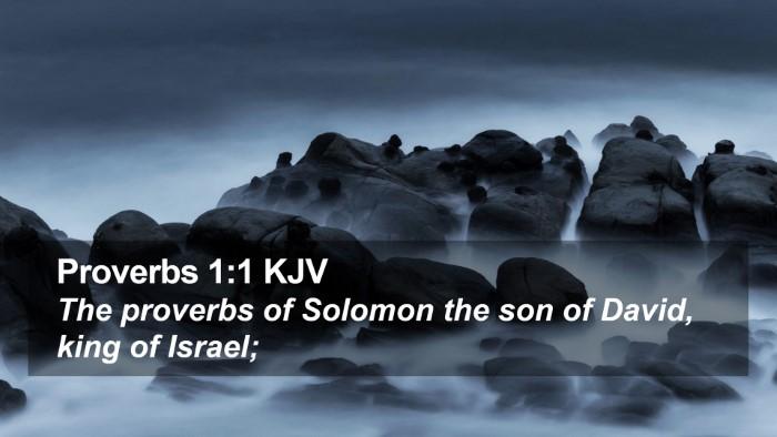 Proverbs 1:1 KJV Desktop Wallpaper - The proverbs of Solomon the son of David, king of - Desktop Bible Verse Wallpaper