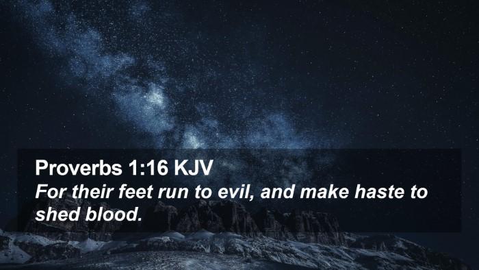 Proverbs 1:16 KJV Desktop Wallpaper - For their feet run to evil, and make haste to - Desktop Bible Verse Wallpaper