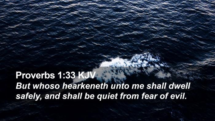 Proverbs 1:33 KJV Desktop Wallpaper - But whoso hearkeneth unto me shall dwell safely, - Desktop Bible Verse Wallpaper
