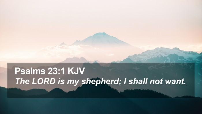 Psalms 23:1 KJV Desktop Wallpaper - The LORD is my shepherd; I shall not - Desktop Bible Verse Wallpaper