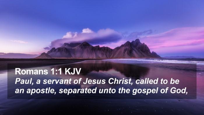 Romans 1:1 KJV Desktop Wallpaper - Paul, a servant of Jesus Christ, called to be an - Desktop Bible Verse Wallpaper