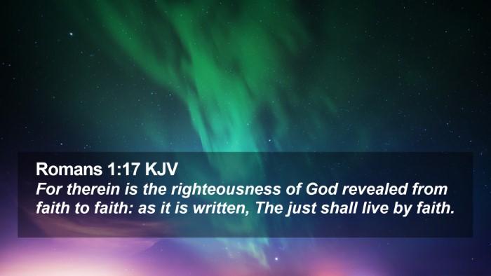 Romans 1:17 KJV Desktop Wallpaper - For therein is the righteousness of God revealed - Desktop Bible Verse Wallpaper