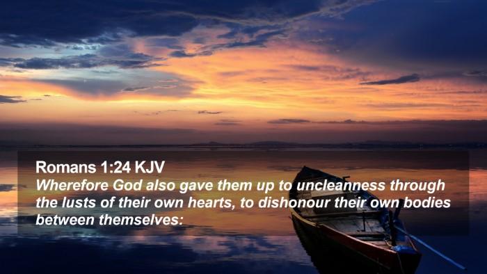 Romans 1:24 KJV Desktop Wallpaper - Wherefore God also gave them up to uncleanness - Desktop Bible Verse Wallpaper