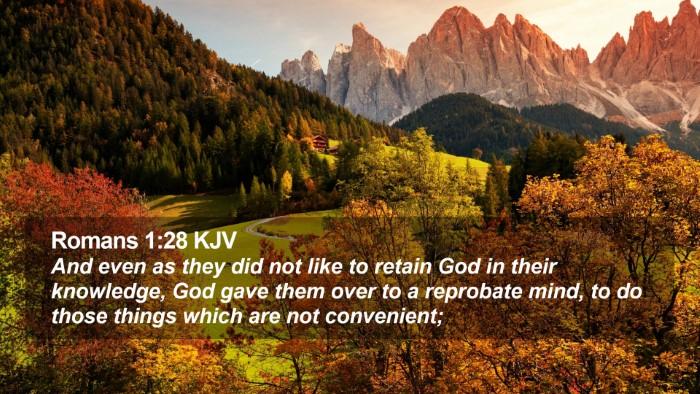 Romans 1:28 KJV Desktop Wallpaper - And even as they did not like to retain God in - Desktop Bible Verse Wallpaper