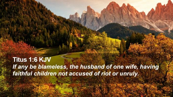 Titus 1:6 KJV Desktop Wallpaper - If any be blameless, the husband of one wife, - Desktop Bible Verse Wallpaper