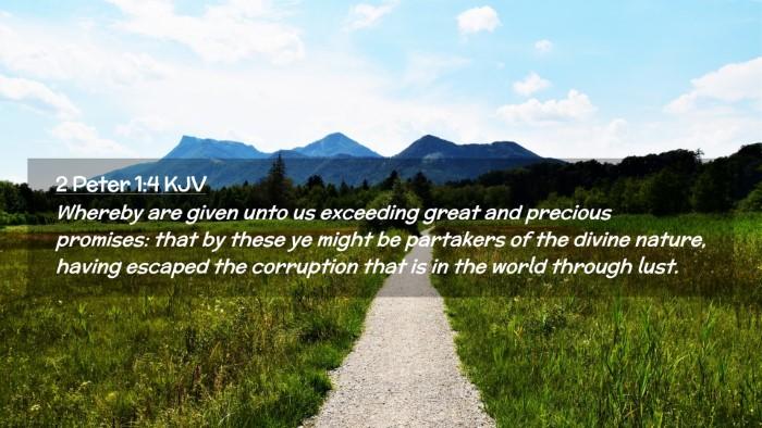 Picture 02 - 2 Peter 1:4 KJV Desktop Wallpaper - Whereby are given unto us exceeding great and - Desktop Bible Verse Wallpaper