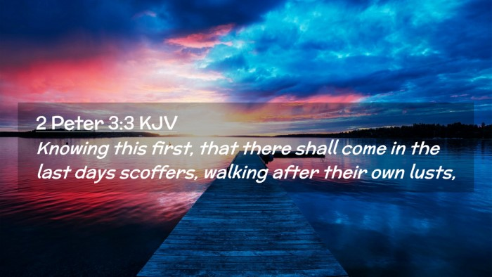 Picture 02 - 2 Peter 3:3 KJV Desktop Wallpaper - Knowing this first, that there shall come in the - Desktop Bible Verse Wallpaper
