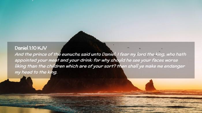 Picture 02 - Daniel 1:10 KJV Desktop Wallpaper - And the prince of the eunuchs said unto Daniel, I - Desktop Bible Verse Wallpaper