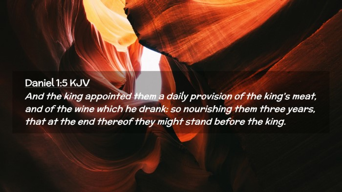 Picture 02 - Daniel 1:5 KJV Desktop Wallpaper - And the king appointed them a daily provision of - Desktop Bible Verse Wallpaper