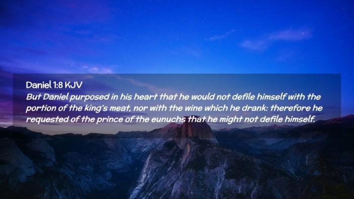 Picture 02 - Daniel 1:8 KJV Desktop Wallpaper - But Daniel purposed in his heart that he would - Desktop Bible Verse Wallpaper