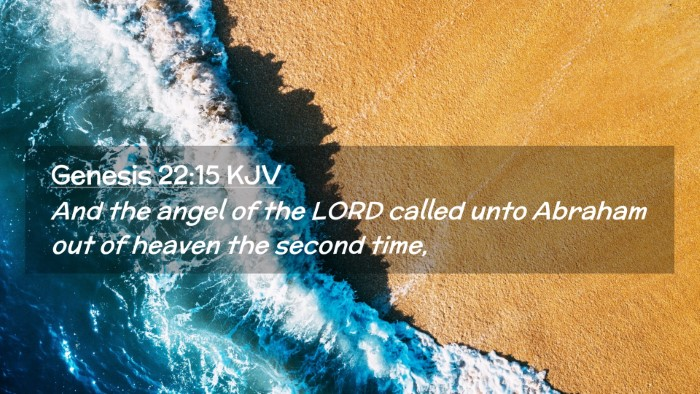 Picture 02 - Genesis 22:15 KJV Desktop Wallpaper - And the angel of the LORD called unto Abraham out - Desktop Bible Verse Wallpaper