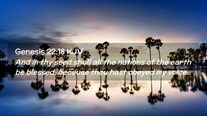Picture 02 - Genesis 22:18 KJV Desktop Wallpaper - And in thy seed shall all the nations of the - Desktop Bible Verse Wallpaper