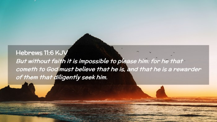 Picture 02 - Hebrews 11:6 KJV Desktop Wallpaper - But without faith it is impossible to please him: - Desktop Bible Verse Wallpaper