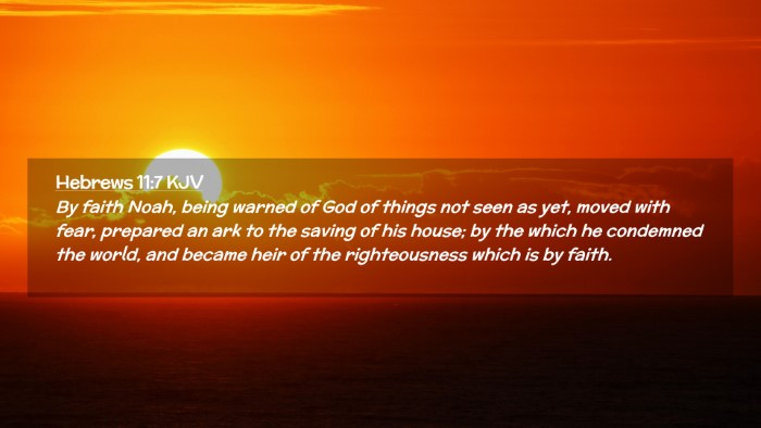 Picture 02 - Hebrews 11:7 KJV Desktop Wallpaper - By faith Noah, being warned of God of things not - Desktop Bible Verse Wallpaper