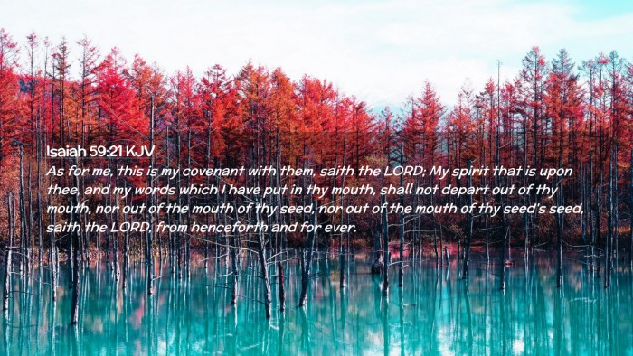 Picture 02 - Isaiah 59:21 KJV Desktop Wallpaper - As for me, this is my covenant with them, saith - Desktop Bible Verse Wallpaper