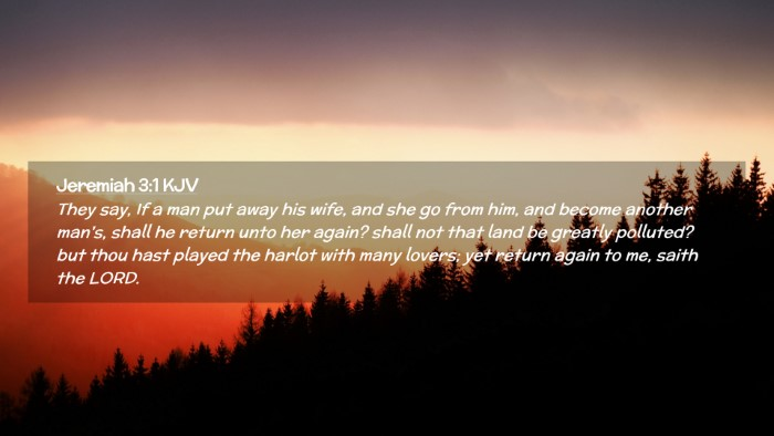 Picture 02 - Jeremiah 3:1 KJV Desktop Wallpaper - They say, If a man put away his wife, and she go - Desktop Bible Verse Wallpaper