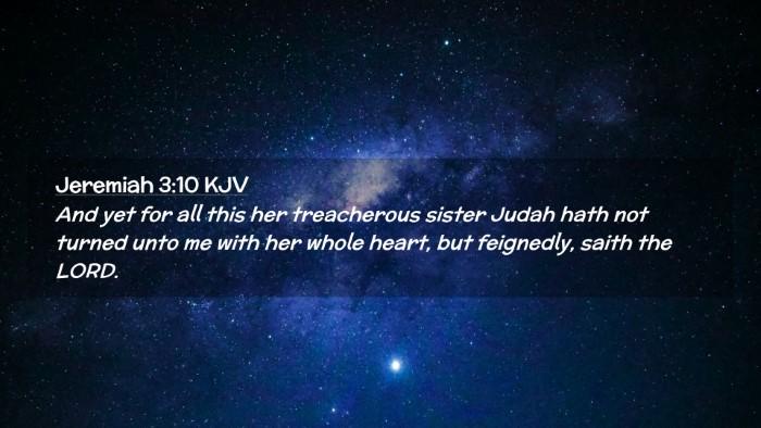 Picture 02 - Jeremiah 3:10 KJV Desktop Wallpaper - And yet for all this her treacherous sister Judah - Desktop Bible Verse Wallpaper
