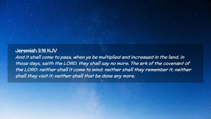 Picture 02 - Jeremiah 3:16 KJV Desktop Wallpaper - And it shall come to pass, when ye be multiplied - Desktop Bible Verse Wallpaper