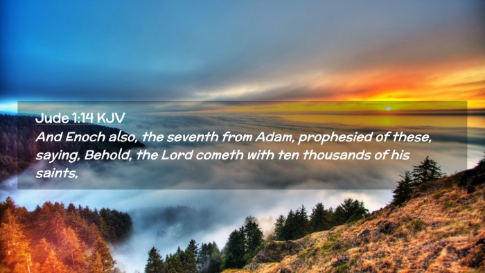 Picture 02 - Jude 1:14 KJV Desktop Wallpaper - And Enoch also, the seventh from Adam, prophesied - Desktop Bible Verse Wallpaper