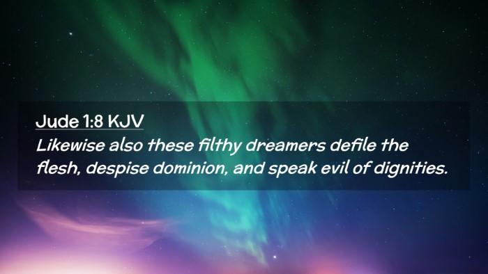 Picture 02 - Jude 1:8 KJV Desktop Wallpaper - Likewise also these filthy dreamers defile the - Desktop Bible Verse Wallpaper